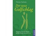 Der neue Golfschlag (Thomas Zacharias)